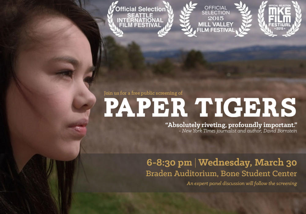 Join Us: Paper Tigers Screening March 30 from 6-8:30 pm at Braden Auditorium