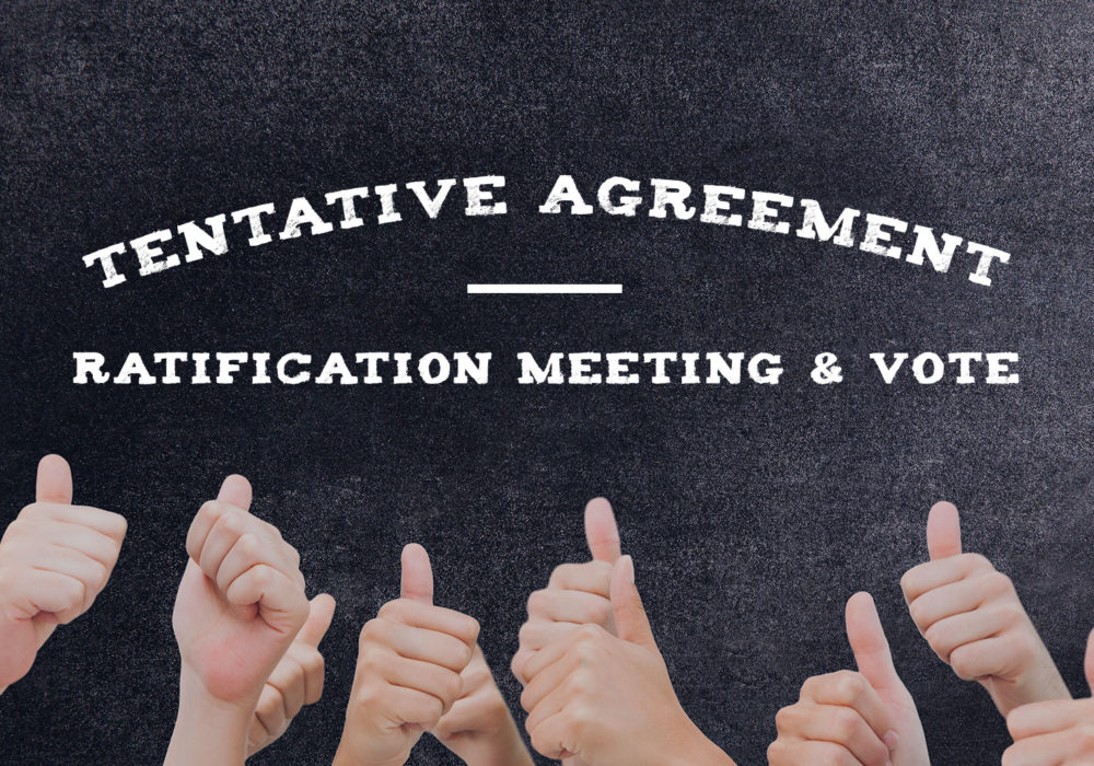 Protected: UPDATED (with meeting/vote details): Tentative Agreement: Ratification Meeting & Vote Information, Contract Changes and Highlights, FAQ & More …