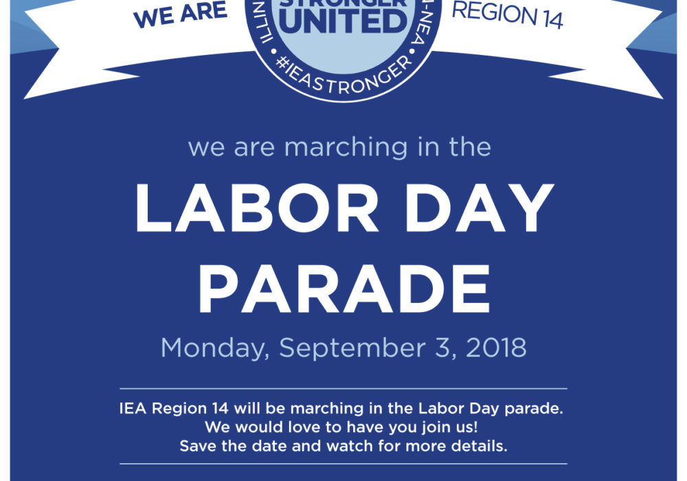 Labor Day Parade September 3, 2018: Save the Date & March with Us!